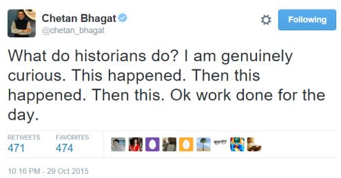 Chetan Bhagat Historian tweet